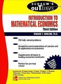 Schaum's Outline of Introduction to Mathematical Economics 3/e