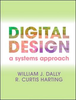 Digital Design: A Systems Approach (H)