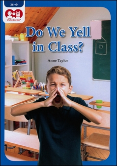 Chatterbox Kids 36-2 Do We Yell in Class?