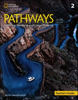 Pathways (2): Listening, Speaking, and Critical Thinking 2/e Teacher's Guide