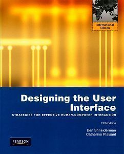 Designing the User Interface: Strategies for Effective Human-Computer Interaction 5/e