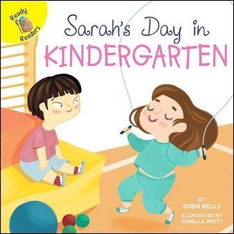 Ready Readers: Sarah's Day in Kindergarten (School Days)