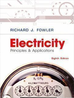 Electricity: Principles and Applications 8/e