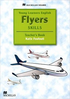 Macmillan YLE Flyers Skills Teacher's Book and Webcode Pack