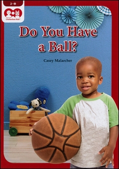 Chatterbox Kids 2-2 Do You Have a Ball?