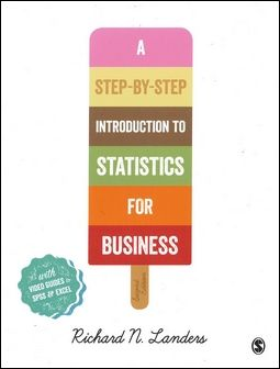 A Step-By-Step Introduction to Statistics for Business 2/e
