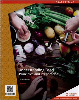 Understanding Food: Principles And Preparation 6/e