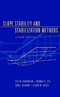 Slope Stability and Stabilization Methods 2/e
