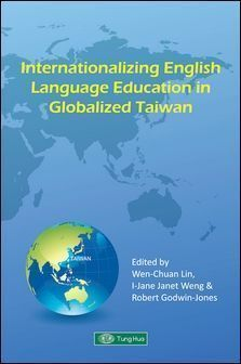 Internationalizing English Language Education in Globalized Taiwan