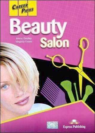 Career Paths: Beauty Salon Student's Book with Cross-Platform App