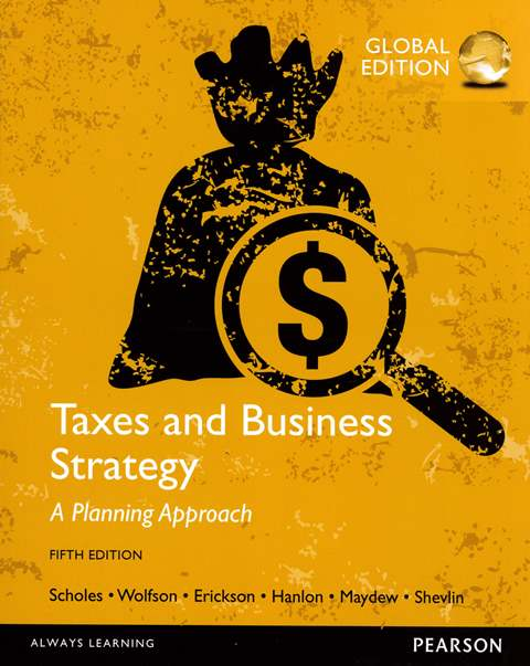 Taxes and Business Strategy 5/e