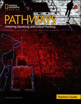 Pathways (4): Listening, Speaking, and Critical Thinking 2/e Teacher's Guide