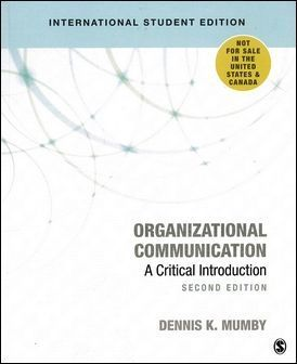 Organizational Communication: A Critical Introduction 2/e