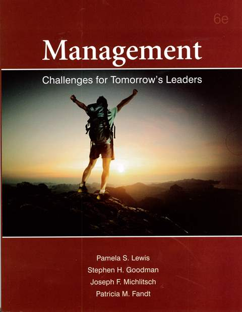 Management: Challenges for Tomorrow's Leaders 6/e