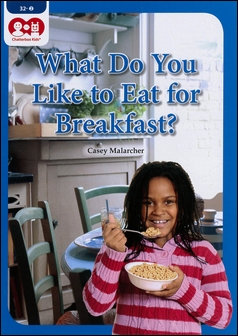 Chatterbox Kids 32-2 What Do You Like to Eat for Breakfast?