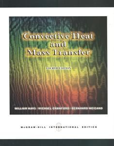 Convective Heat and Mass Transfer 4/e