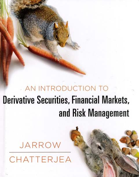 An Introduction to Derivative Securities, Financial Markets, and Risk Management(H)