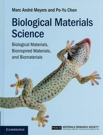 Biological Materials Science: Biological Materials, Bioinspired Materials, and Biomaterials