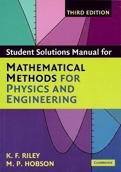 Student Solution Manual for Mathematical Methods for Physics and Engineering 3/e