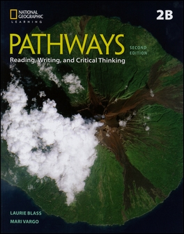Pathways (2B): Reading, Writing, and Critical Thinking 2/e