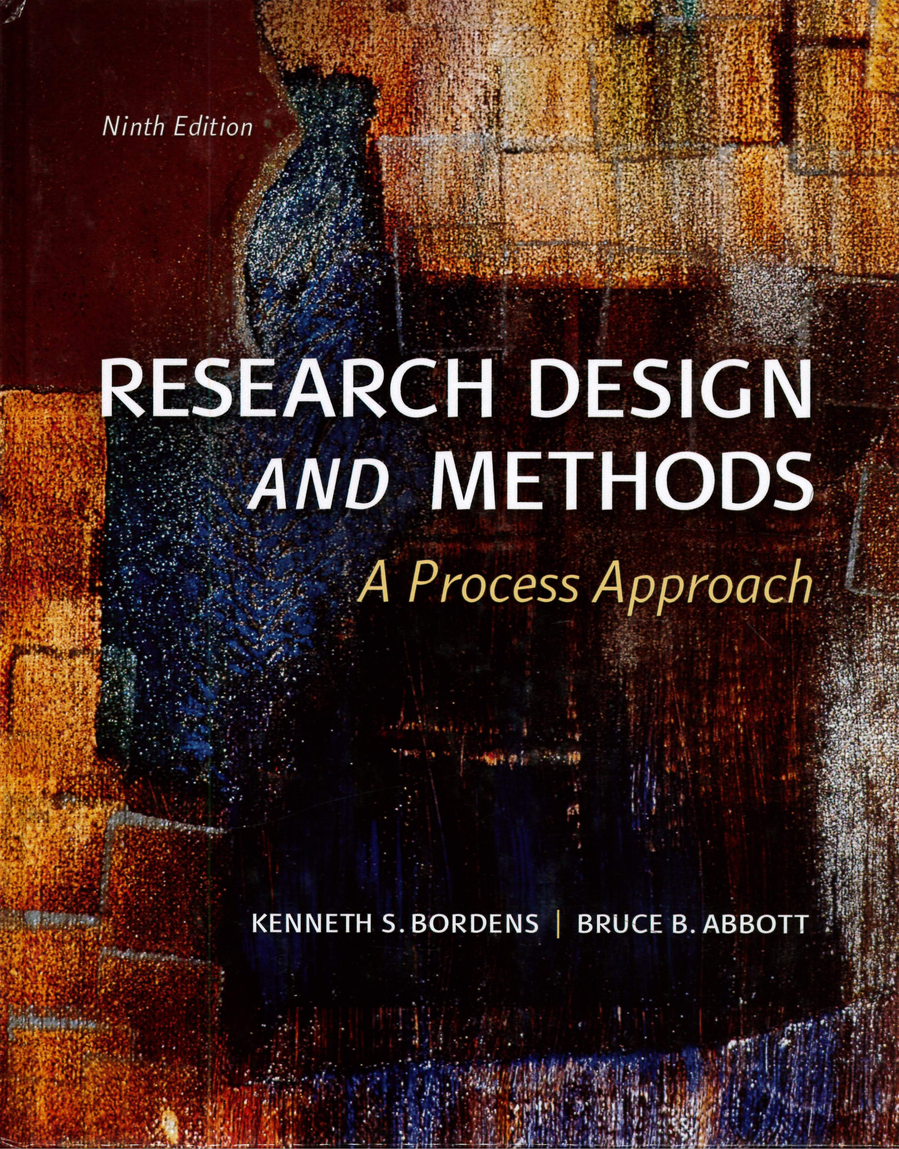 Research Design and Methods: A Process Approach 9/e