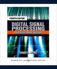 Digital Signal Processing: A Computer-Based Approach 4/e