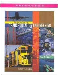 Introduction to Transportation Engineering 2/e