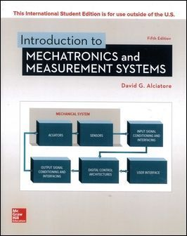 Introduction to Mechatronics and Measurement Systems 5/e