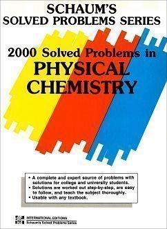 Schaum's Outline of Physical Chemistry 2/e