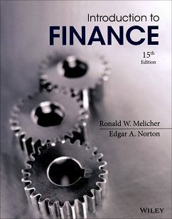 Introduction to Finance: Markets, Investments, and Financial Manageme 15/e