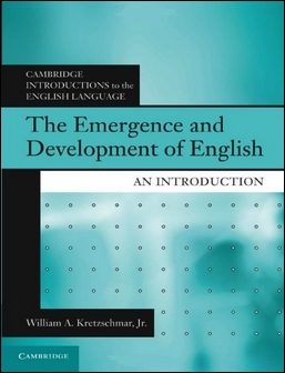 The Emergence and Development of English: An Introduction