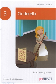 Innova Graded Readers Grade 4 (Book 3): Cinderella