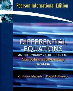 Differential Equations and Boundary Value Problems: Computing and Modeling 4/e