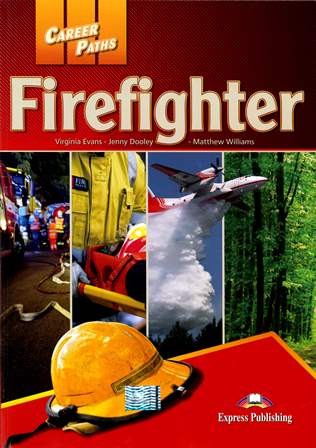 Career Paths: Firefighter Student's Book with Class CDs/2片