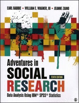 Adventures in Social Research: Data Analysis Using IBM SPSS Statistics 3/e
