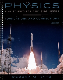 Physics for Scientists and Engineers: Foundations and Connections, Volume 1 1/e