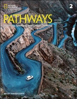 Pathways (2): Listening, Speaking, and Critical Thinking 2/e