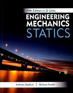 Engineering Mechanics: Statics 5/e (SI Units)