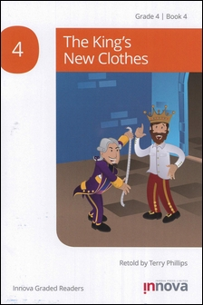 Innova Graded Readers Grade 4 (Book 4): The King's New Clothes
