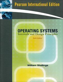 Operating Systems: Internals and Design Principles 6/e