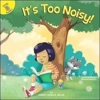 Ready Readers: It's Too Noisy! (All About Me)