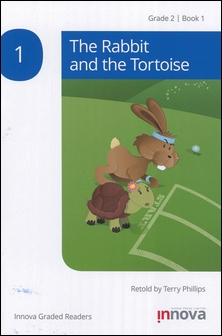 Innova Graded Readers Grade 2 (Book 1): The Rabbit and the Tortoise