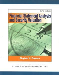 Financial Stateme Analysis and Security Valuation 5/e