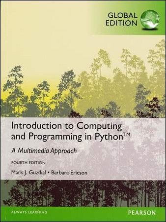 Introduction to Computing and Programming in Python 4/e Global Edition