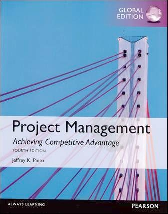 Project Management: Achieving Competitive Advantage 4/e