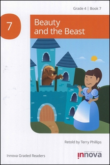 Innova Graded Readers Grade 4 (Book 7): Beauty and the Beast