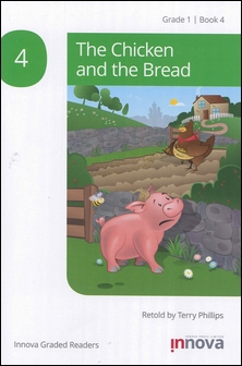Innova Graded Readers Grade 1 (Book 4): The Chicken and the Bread