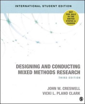 Designing and Conducting Mixed Methods Research 3/e