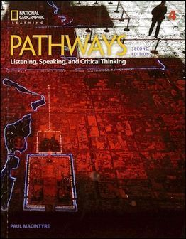 Pathways (4): Listening, Speaking, and Critical Thinking 2/e