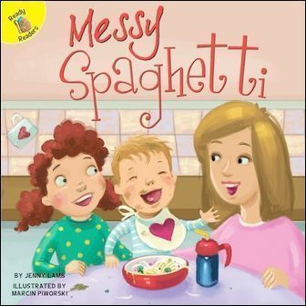 Ready Readers: Messy Spaghetti (I Help My Friends)